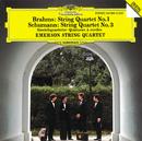 Brahms: String Quartet No.1 / Schumann: String Quartet No.2/Emerson String Quartet