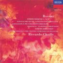 Rossini: String Sonatas, etc./Orchestra del Teatro Comunale di Bologna, Riccardo Chailly