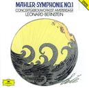マーラー:交響曲第1番/Concertgebouw Orchestra of Amsterdam, Leonard Bernstein