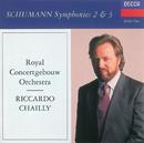 Schumann: Symphonies Nos. 2 & 3/Royal Concertgebouw Orchestra, Riccardo Chailly