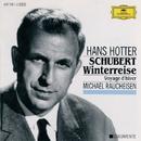Schubert: Die Winterreise, D.911/Hans Hotter, Michael Raucheisen