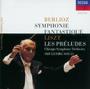 ベルリオーズ:幻想交響曲/リスト:交響詩<前奏曲>/Chicago Symphony Orchestra, Sir Georg Solti