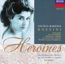 ロッシ-ニのヒロインたち/Cecilia Bartoli, Chorus Del Gran Teatro La Fenice, Orchestra Del Gran Teatro La Fenice, Ion Marin