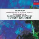 Berwald: Symphonies Nos. 1 & 4/San Francisco Symphony, Herbert Blomstedt