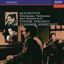 ベートーヴェン:ヴァイオリン・ソナタ第9番<クロイツェル>・第10番/Itzhak Perlman, Vladimir Ashkenazy