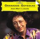 Granados: Goyescas/Jean-Marc Luisada