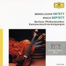 Mendelssohn: Octet, Op.20 / Bruch: Septet/Berlin Philharmonic Octet, Brandis Quartett, Westphal-Quartett