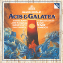 Handel/Mozart: Acis & Galatea, K566/Barbara Bonney, Jamie MacDougall, Markus Schäfer, John Tomlinson, The English Concert Choir, The English Concert, Trevor Pinnock