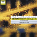 Pergolesi / Vivaldi / Woodcock / Blavet / Leclair: Flute Concertos/Burghard Schaeffer, Hans-Martin Linde, Aurèle Nicolet