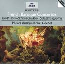 フランス・バロック・コンチェルト集/Musica Antiqua Köln, Reinhard Goebel