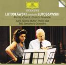 ルトスワフスキ:パルティータ、他/Anne-Sophie Mutter, BBC Symphony Orchestra, Witold Lutoslawski