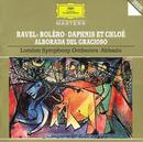 ラヴェル:「ダフニスとクロエ」「ボレロ」「道化師の朝の歌」/Paul Edmund Davies, Martin Gatt, London Symphony Chorus, London Symphony Orchestra, Claudio Abbado