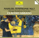 マーラー:交響曲第7番<夜の歌>/Chicago Symphony Orchestra, Claudio Abbado