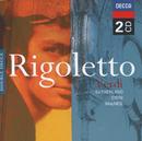 Verdi: Rigoletto/Dame Joan Sutherland, Renato Cioni, Cornell MacNeil, Coro dell'Accademia Nazionale Di Santa Cecilia, Orchestra dell'Accademia Nazionale di Santa Cecilia, Nino Sanzogno