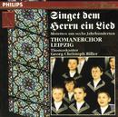 Singet dem Herrn ein Lied/Thomanerchor Leipzig, Georg Christoph Biller