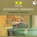 Schumann: Kinderszenen; Kreisleriana/Vladimir Horowitz