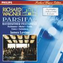 Wagner: Parsifal - Highlights/Simon Estes, Hans Sotin, Peter Hofmann, Matti Salminen, Waltraud Meier, Bayreuth Festival Orchestra, James Levine