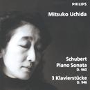 Schubert: Piano Sonata D960; 3 Klavierstücke D946/Mitsuko Uchida