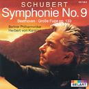 """Schubert: Symphony No.9 In C Major D.944 """"The Great"""" / Beethoven: Great Fugue In B Flat Major, Op.133 (Orchestral Version)/Berliner Philharmoniker, Herbert von Karajan"""