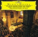Musica Divina/Dresdner Kreuzchor, Roderich Kreile