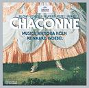 シャコンヌ/Musica Antiqua Köln, Reinhard Goebel