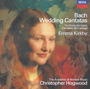 バッハ:結婚カンタータ集/Emma Kirkby, The Academy Of Ancient Music Chamber Ensemble, Christopher Hogwood