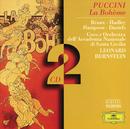 プツチーニ:歌劇「ボエーム」/Coro dell'Accademia Nazionale Di Santa Cecilia, Orchestra dell'Accademia Nazionale di Santa Cecilia, Leonard Bernstein