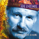 Zawinul: Stories of the Danube/Joe Zawinul, Arto Tuncboyaciyan, Amit Chatterjee, Walter Grassmann, Burhan Öcal, Casper Richter, Czech State Philharmonic Orchestra, Brno