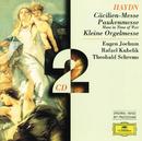ハイドン:「聖チェチーリア・ミサ」「戦時のミサ」/Symphonieorchester des Bayerischen Rundfunks, Rafael Kubelik