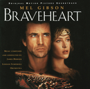 Braveheart - Original Motion Picture Soundtrack/Choristers of Westminster Abbey, London Symphony Orchestra, James Horner