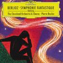ベルリオーズ:幻想交響曲、トリスティア/The Cleveland Orchestra, Pierre Boulez