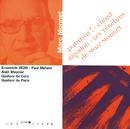 Monnet: Patatras/Paul Mefano, Ensemble 2E2M, Alain Meunier, Quatuor De Cors, Quatuor A Cordes De Paris