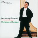 ドメニコ・スカルラッティ:チェンバロ曲集/Christophe Rousset