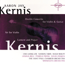 Kernis: Air for Violin, Double Concerto for Violin & Guitar; Lament and Prayer/Pamela Frank, Cho-Liang Lin, Sharon Isbin, St. Paul Chamber Orchestra, Minnesota Orchestra, Hugh Wolff, David Zinman