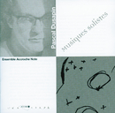 Musiques Solistes/Françoise Kubler, Armand Angster, Walter Grimmer, Jean Paul Celea, Benny Sluchin, Ensemble Accroche Note