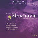 メシアン:世の終わりのための四重奏曲/Olivier Messiaen, Jean Pasquier, Etienne Pasquier, Andre Vacellier