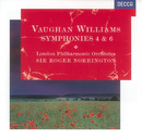 Vaughan Williams: Symphonies Nos.4 & 6/London Philharmonic Orchestra, Roger Norrington