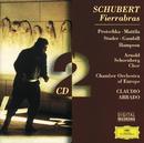 シューベルト:歌劇「フィエラブラス」/Chamber Orchestra Of Europe, Claudio Abbado