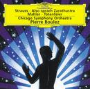 R.シュトラウス:交響詩<ツァラトゥストラはかく語りき>/Chicago Symphony Orchestra, Pierre Boulez