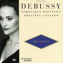 Debussy: Melodies Vol.1-Ariettes Oubliées-Fêtes Galantes-5 Poèmes De Baudelaires/Veronique Dietschy, Philippe Cassard