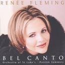 ベル・カント/Renée Fleming, Orchestra Of St Luke's, Patrick Summers