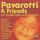 パヴァロッティ&フレンズ1999~グアテマラとボスニアの子供たちのために/Luciano Pavarotti, B.B. King, Boyzone, Gloria Estefan, Lionel Richie, Guatemala Choir, Ars Canto G. Verdi, Orchestra Sinfonica Italiana, Leone Magiera, José Molina
