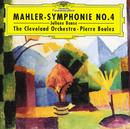 マーラー交響曲第4番/Juliane Banse, The Cleveland Orchestra, Pierre Boulez