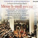J.S. Bach - Messe in h-moll BWV 232/Ruth Holton, Christoph Genz, Klaus Mertens, Matthias Rexroth, Thomanerchor Leipzig, Gewandhausorchester Leipzig, Georg Christoph Biller