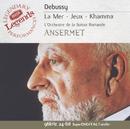Debussy: La Mer; Prélude à l'après-midi d'un faune; Jeux, etc/L'Orchestre de la Suisse Romande, Ernest Ansermet