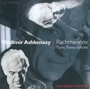 ラフマニノフ・トランスクリプション/Vladimir Ashkenazy, Vovka Ashkenazy, Dody Ashkenazy, Alastair Mackie