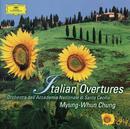 イタリア・オペラ序曲集/Orchestra dell'Accademia Nazionale di Santa Cecilia, Myung Whun Chung