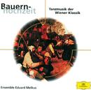 Bauernhochzeit - Tanzmusik der Wiener Klassik (Eloquence)/Ensemble Eduard Melkus