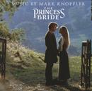 プリンセス・ブライド・ストーリー<オリジナル・サウンドトラック>/Mark Knopfler