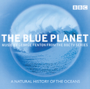 The Blue Planet - Music from the BBC TV Series/Choir of Magdalen College, Oxford, BBC Concert Orchestra, George Fenton